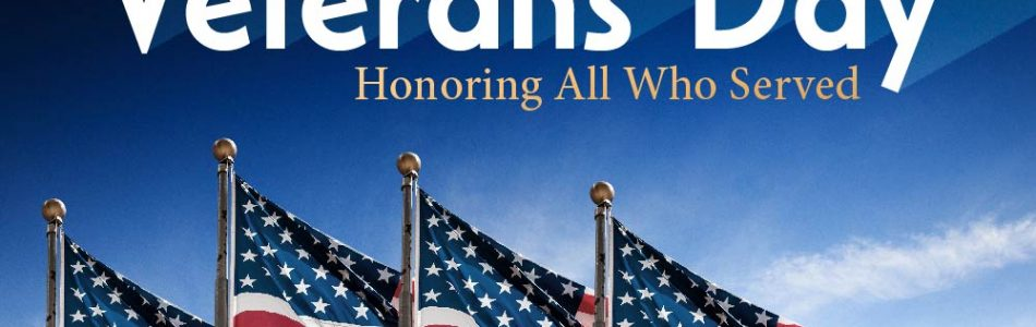 Closed Monday to Honor Our Veterans